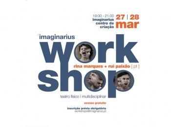 Workshop com Rina Marques e Rui Paixão