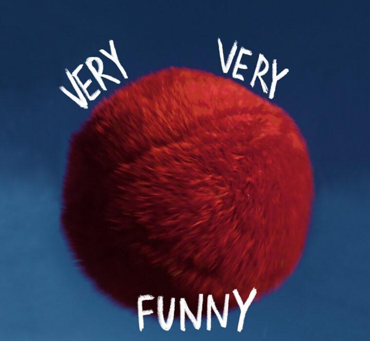 """Very Very Funny<span class=""""sub_portfolio""""> RUI PAIXÃO [PT], ANDRÉ COSTA SANTOS [PT] E MARIANA MACHADO [PT]</span> 1"""
